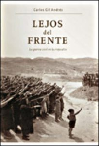 Lejos del Frente, La guerra civil en La Rioja Alta