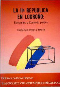La II República en Logroño: elecciones y contexto político.