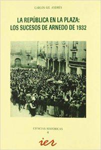 La República en la plaza: los sucesos de Arnedo de 1932.