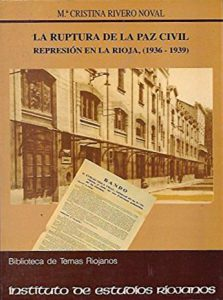 La ruptura de la paz civil. Represión en La Rioja (1936 – 1939).